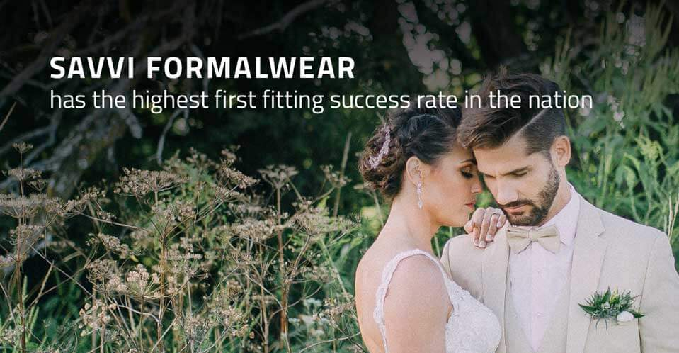 Savvi Formalwear has the highest first fitting success ratio